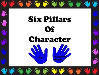 **Six Pillars of Character (Freebee)**
