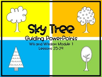 'Sky Tree' Wit and Wisdom Guiding PowerPoints