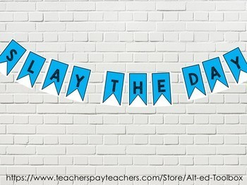 """""""Slay the Day"""" Classroom Pennant (Includes: Seize the Day & Carpe Diem)"""