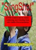 """SlingShot"": STEM Guided Movie Activity using Netflix"
