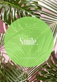 """""""Smile"""" - Quote Poster"""