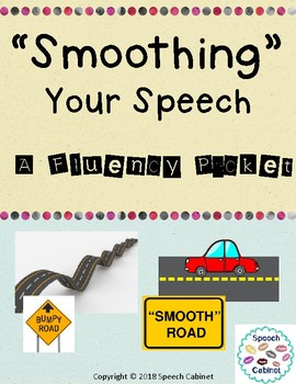 """Smoothing"" Your Speech (A Fluency Packet)"
