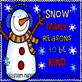 'Snow' Many Reasons to Be Kind--A Classroom Management Idea