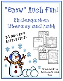 """Snow"" Much Fun- Kindergarten Literacy and Math"
