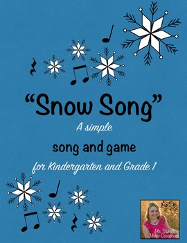 """""""Snow Song"""" song & game unit!"""
