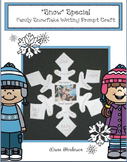 "Free Snowflake Craft: ""'Snow' Special!"" Family Snowflake Writing Prompt Craft"