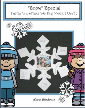 """Snow"" Special Family Snowflake Writing Prompt Craftivity"