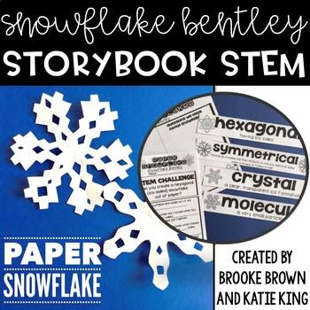 {Snowflake Bentley} Storybook STEM