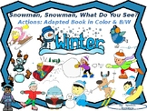 """""""Snowman, What Do You See?"""" Winter Actions-Interactive boo"""