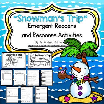 """Snowman's Trip: Part 1 and 2"" Emergent Readers and Respon"