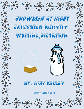 """""""Snowmen At Night"""" Book Extension Activity: Writing/Dictation & Drawing"""