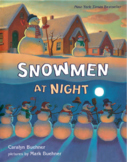 """Snowmen at Night"""