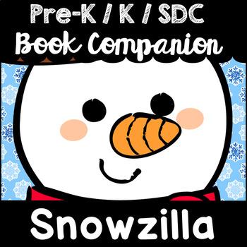 """Snowzilla"" Book Companion for Pre-K, T-K, Kindergarten, SDC"