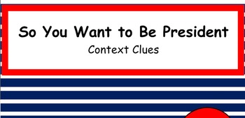 """"""" So You Want to Be President""""- Context Clues Smart Board"""