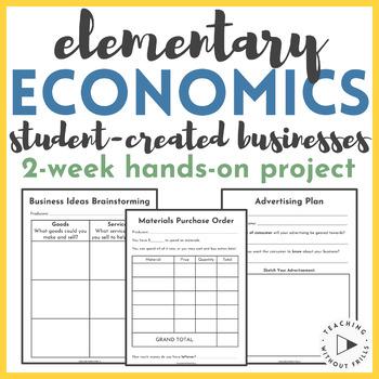 {Social Studies} Economics: Student Business (Goods, Services, Consumers, etc.)