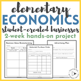 |Social Studies| Elementary Economics: Student Business Project