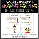 *Socially Distanced* Morning Greeting Choice Signs - Add Y