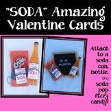 """""""Soda"""" Amazing Valentines"""