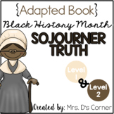 Sojourner Truth - Black History Month Adapted Book [Level