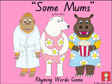 """Some Mums"" by Nick Bland - Rhyming Words Game"
