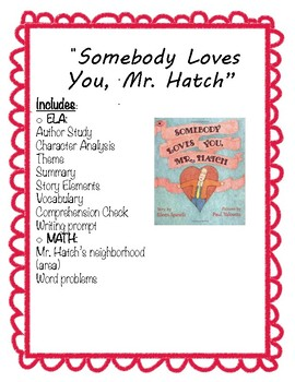 """""""Somebody Loves You, Mr. Hatch"""" Literacy and Math Activities"""