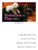 """""""Someone to Play With"""" by Michele Dufresne (BOOK Level 14/H)"""