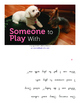 """Someone to Play With"" by Michele Dufresne (BOOK Level 14/H)"