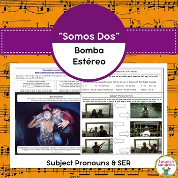 """Somos Dos"" and Subject Pronouns & SER"