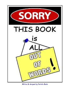 """Sorry, This Book is All Out of Words!""- book & coloring book set"