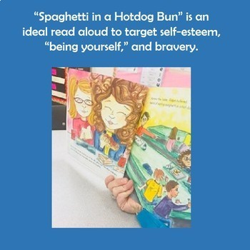 """Spaghetti in a Hog Dog Bun"" (Having the Courage to be Yourself ) Book Unit"