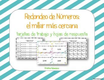 [[Spanish Rounding Task Cards]]  Redondeo al Millar: tarjetas de trabajo