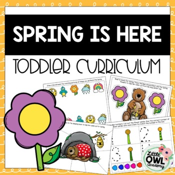 """""""Spring is Here"""" Toddler Curriculum"""