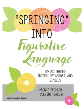 """Springing"" Into Figurative Language"