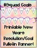 New Years Resolution 2019/Goals Activity Bulletin Banner