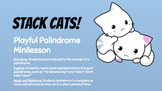 """Stack Cats!"" A Playful Palindrome Minilesson"