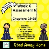 """""""Steal Away Home"""" by Lois Ruby Assessment 6: Chapters 25-28"""