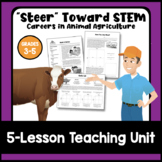 """Steer"" Toward STEM: Careers in Animal Agriculture"