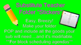 """""""Stickers"""" For Substitute Folder"""