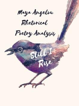 """""""Still I Rise"""" Rhetorical Analysis"""