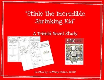 """""""Stink: The Incredible Shrinking Kid"""" Trifold Novel Study"""