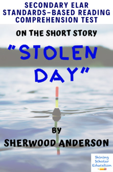 """""""Stolen Day"""" by Sherwood Anderson Multiple-Choice Reading Comprehension Test"""