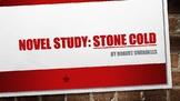 'Stone Cold' a novel study