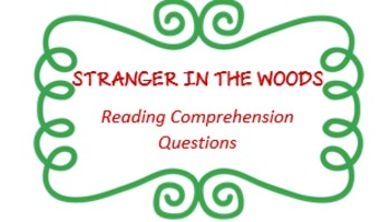 """""""Stranger in the Woods"""" - reading comprehension questions - PRINTABLE"""