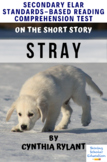 """Stray"" by Cynthia Rylant  Multiple-Choice Reading Compreh"
