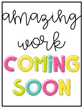 *Student Work*  Amazing Work Coming Soon- Back to School Display