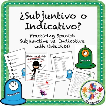 """¿Subjuntivo o Indicativo?"" UWEIRDO Spanish Bundle"