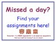 """Submit Assignments"" and ""Missed a Day?"" Posters FREEBIE"