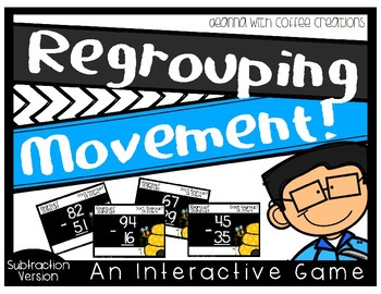 Regrouping Movement {Subtraction Version}