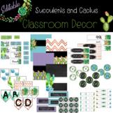 Succulents and Cactus *** Editable Classroom Decor  *** {{