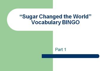 """Sugar Changed the World"" Vocabulary BINGO Set of 4"